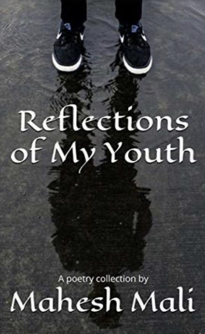 Reflections of My Youth by Mahesh Mali book cover