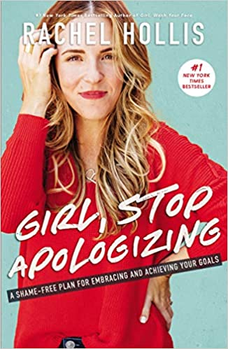 Book Cover for Girl Stop Apologizing by Rachel Hollis
