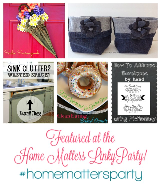 Home Matters Linky Party Features - 2015 MAR 13
