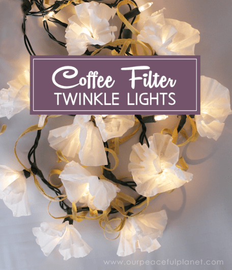 Coffee Filter Twinkle Lights - HMLP #35 Feature