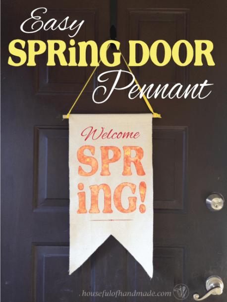 Easy Spring Door Pennant - A Houseful of Handmade - HMLP 74 - Feature