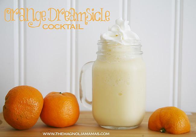 Cocktail Confessions: Orange Dreamsicle - Magnolia Mamas - HMLP 85 Feature