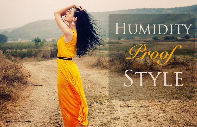 humidity proof style tips