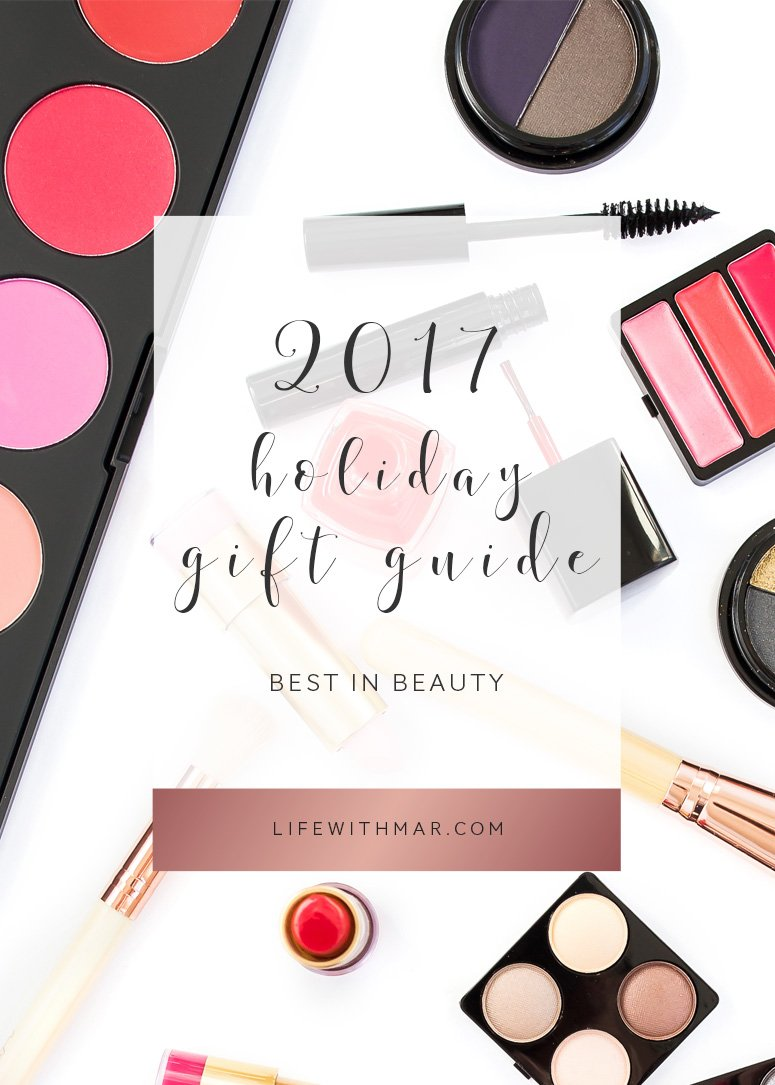 2017 best makeup gifts. This beauty gift guide is all you need for those holiday gift ideas!