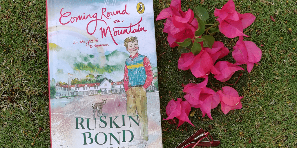 Coming Round the Mountain: In the years of Independence by Ruskin Bond | Book Review
