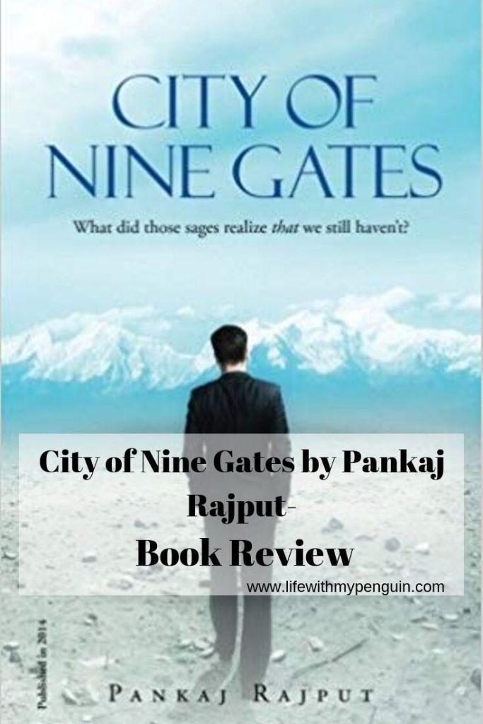 City of Nine Gates by Pankaj Rajput