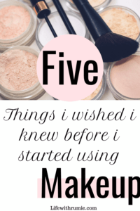 5 things you need to know before you start using makeup