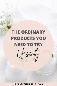 5 must have products from the ordinary if you have an oily skin