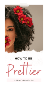 how to be prettier