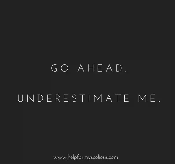 scoliosis-quote-underestimate-me