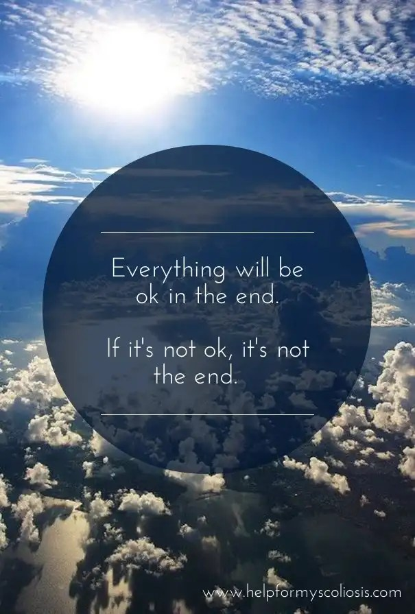 scoliosis-quote-everything-will-be-ok-in-the-end