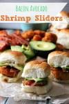 Bacon Avocado Shrimp Sliders #SamsClubSeafood #CollectiveBias