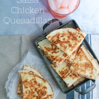 Easy Salsa Chicken Quesadillas!