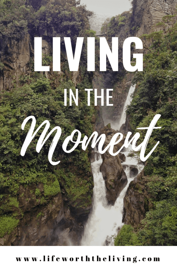 Living in the Moment