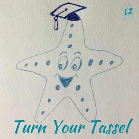 It's Not Too Late To Start Turn Your Tassel