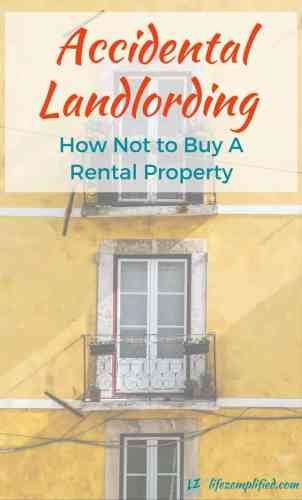 accidental-landlording-how-not-to-buy-a-rental-property