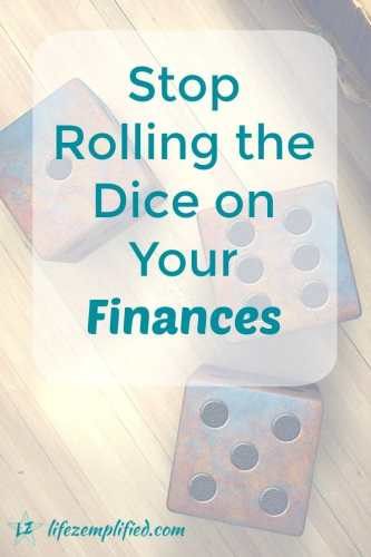 rolling the dice on your finances