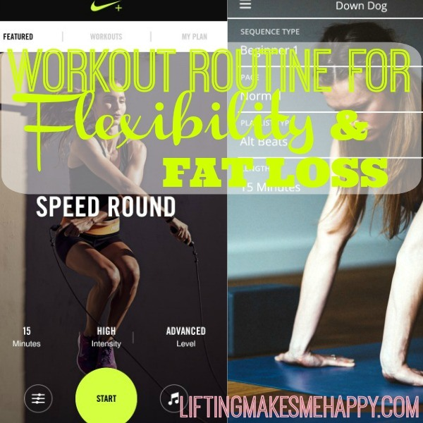 Workout Routine for Flexibility and Fat Loss - via LiftingMakesMeHappy.com