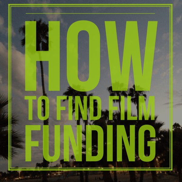 How to Find Film Funding