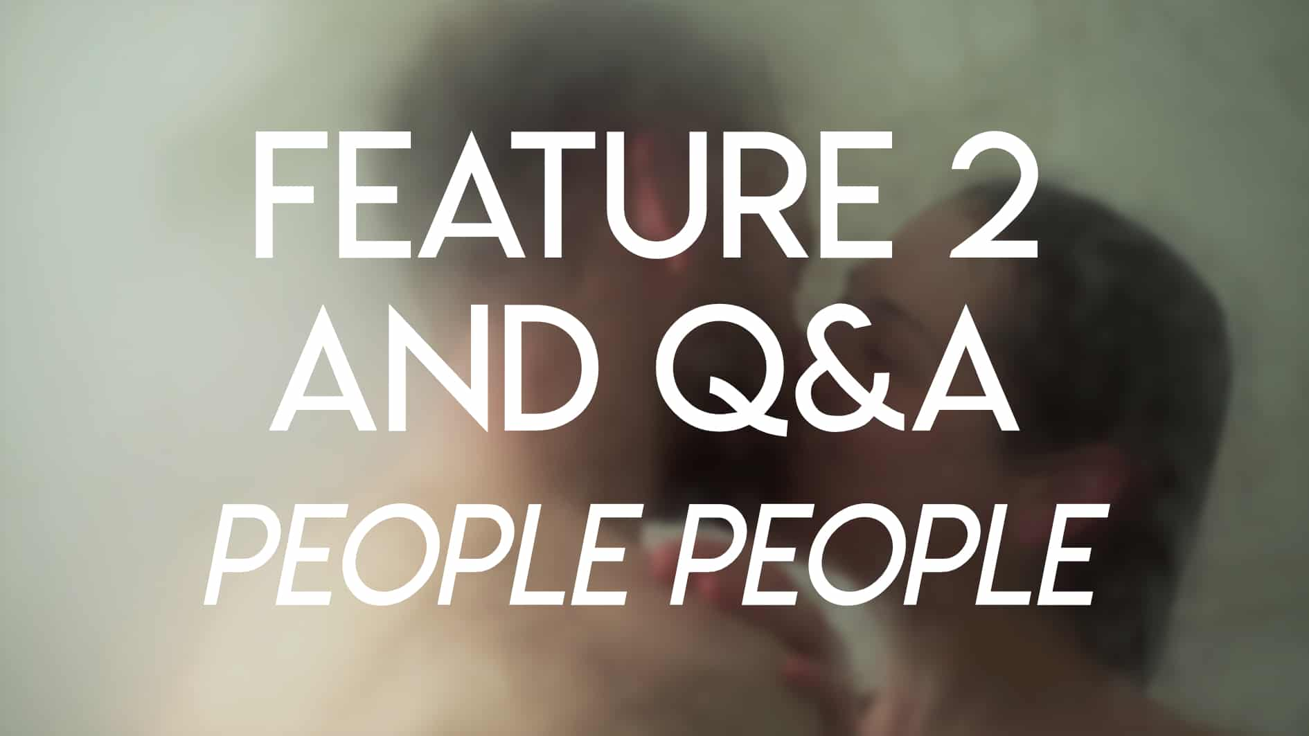 New York Lift-Off Film Festival 2018 - feature - People People