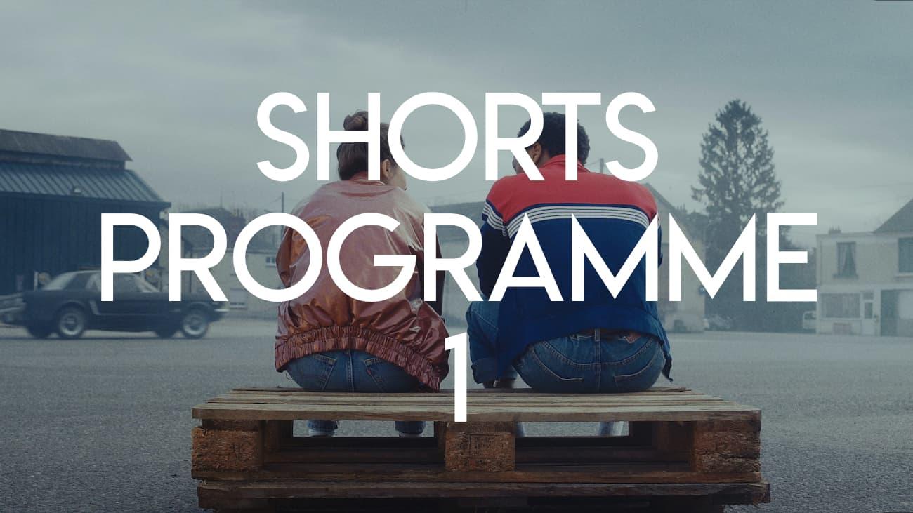 Shorts Programme 1