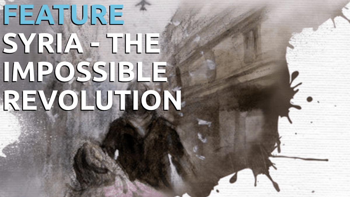 Manchester Lift-Off Film Festival 2019 - Feature - Syria - The Impossible Revolution