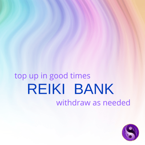basic Reiki bank function - top in good times -withdraw as required