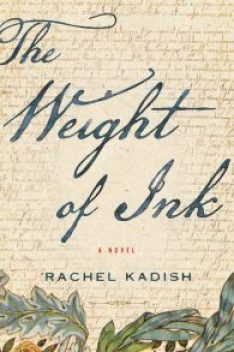 The Weight of Ink By Rachel Kadish