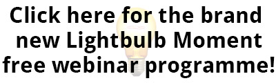 Click for the Lightbulb Moment webinar programme