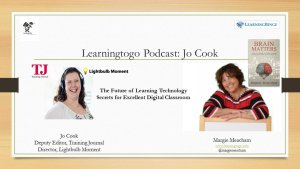 Margie Meach of Learning To Go interviews Jo Cook on her podcast