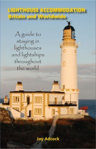 Lighthouse Accommodation Britain and Worldwide by Joy Adcock Published 2019