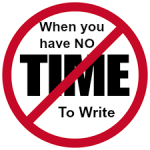 ​When you can't find time to write…