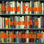 Visit Your Friend's Bookshelf