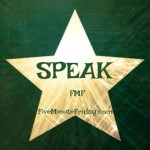 Speak (Five Minute Friday)