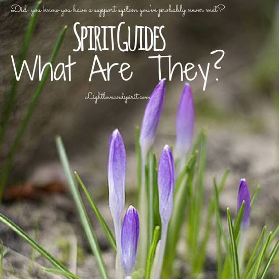 Spirit Guides, What are They?