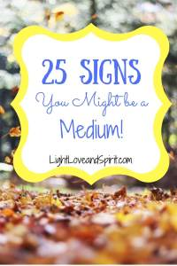 25 Signs You Might be a Medium!