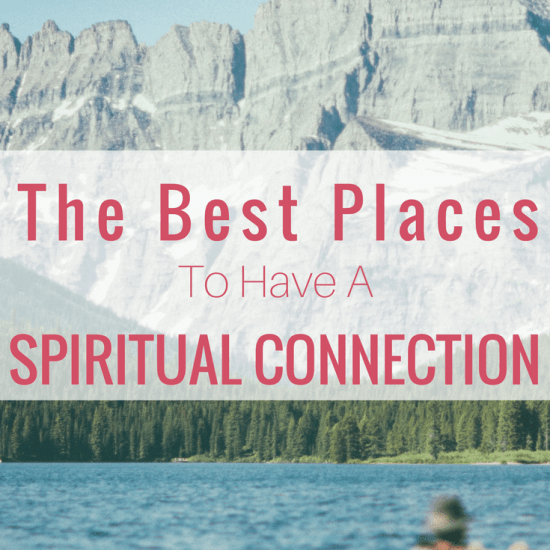 The Best Place To Have A Spiritual Connection. Where Is The Veil The Thinnest?