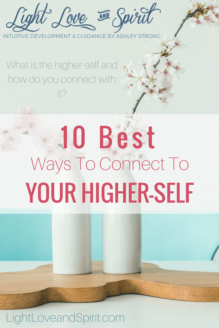 How to Connect to Higher Self with Meditation & More ...