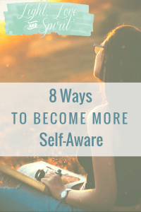 8 Ways To Become More Self-Aware