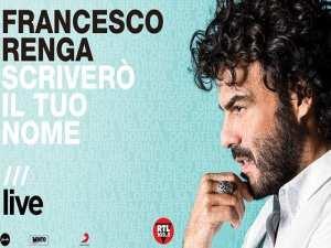 Scriverò il tuo nome - Live, il nuovo album di Francesco Renga