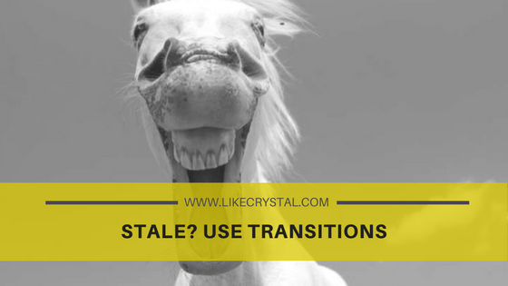 Stale? Use Transitions