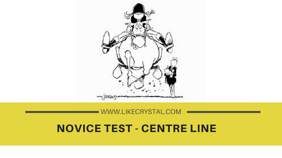 Novice Test – The Centre Line