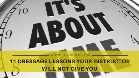 11 Dressage Lessons Your Instructor Will Not Give You