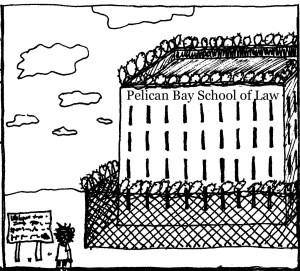 law school in prison