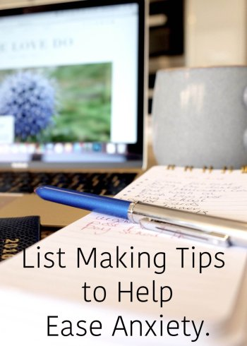 List Making Tips to Help Ease Anxiety.