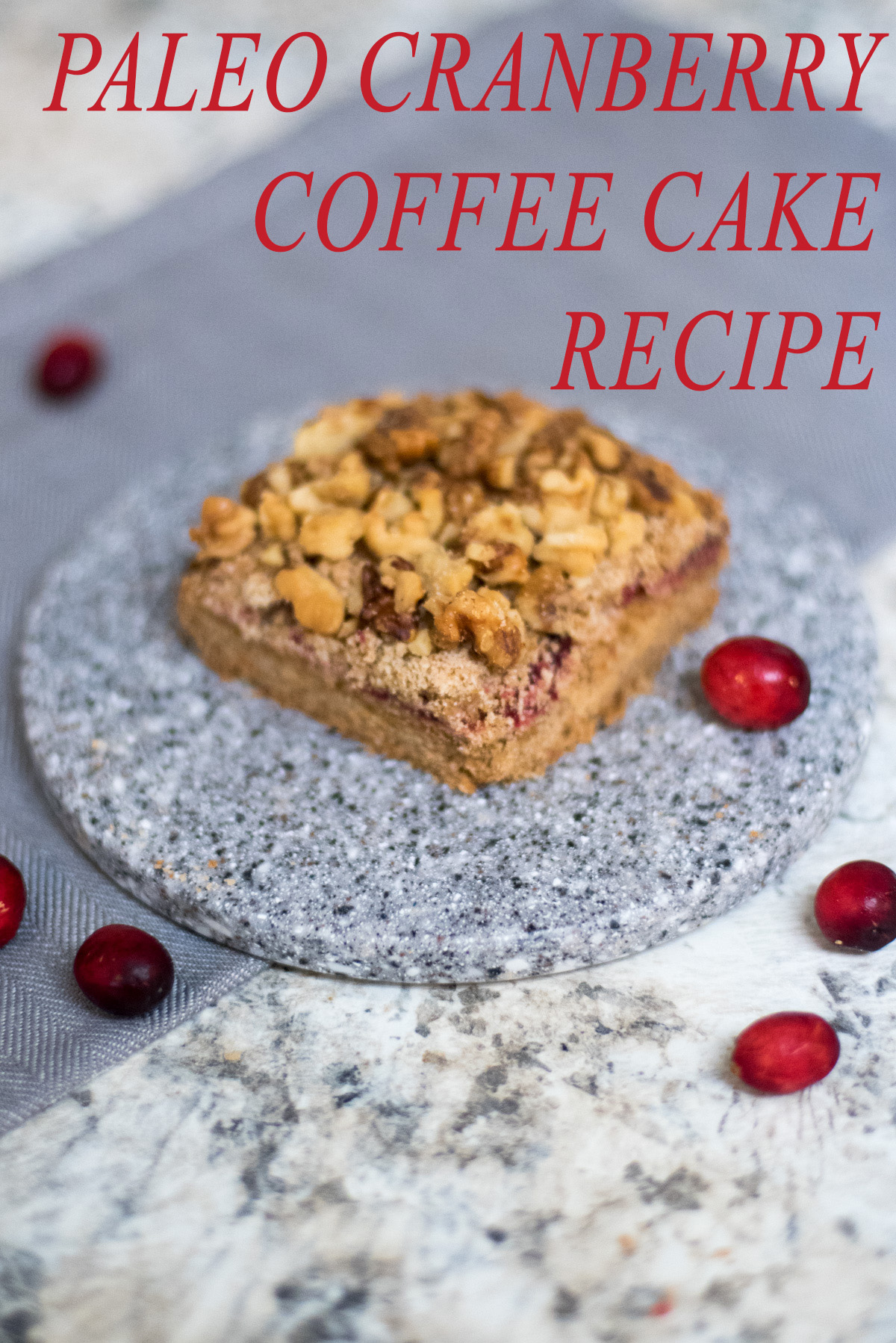 paleo cranberry coffee cake recipe