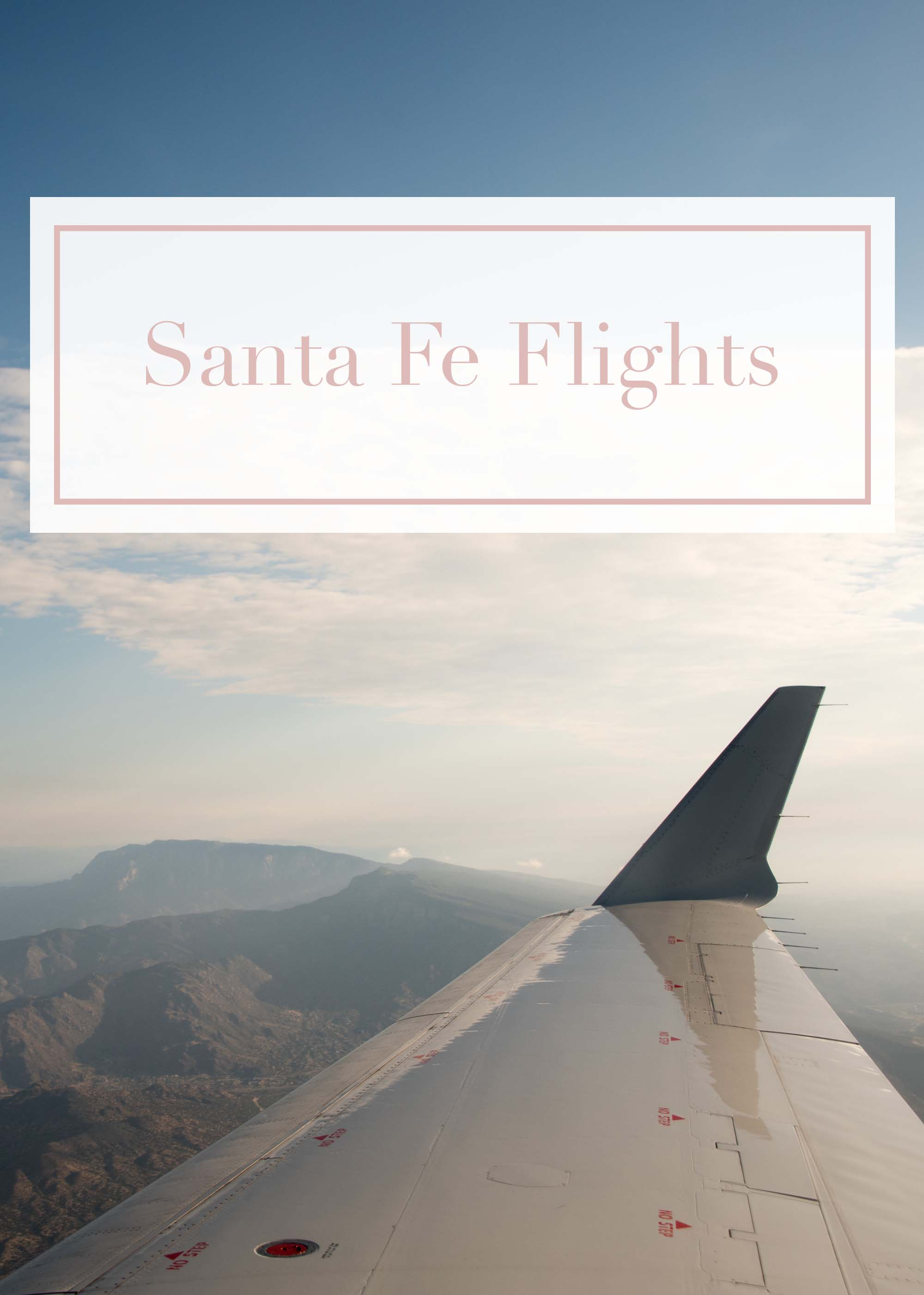 santa fe flight