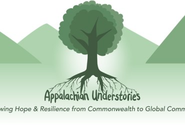 "Appalachian Understories Logo featuring a green tree with roots which build the name of the organization, green mountains in the background, and a green landscape. Other text reads ""growing hope and resilience from commonwealth to global commons"""