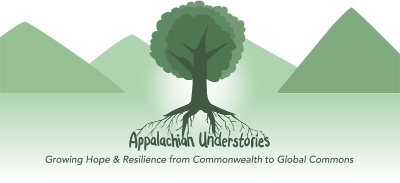 """Appalachian Understories Logo featuring a green tree with roots which build the name of the organization, green mountains in the background, and a green landscape. Other text reads """"growing hope and resilience from commonwealth to global commons"""""""