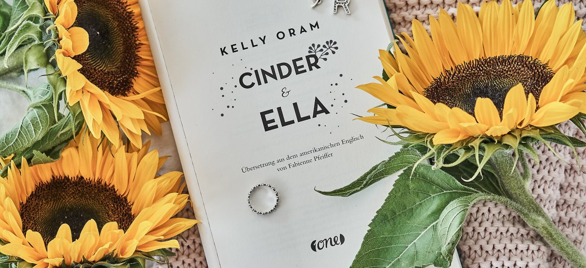 Rezension: Cinder & Ella von Kelly Oram